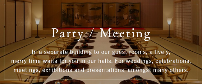 party / meeting | In a separate building to our guest rooms, a lively, merry time waits for you in our halls. For weddings, celebrations, meetings, exhibitions and presentations, amongst many others.